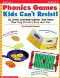 Phonics Games Kids Can&#39;t Resist!: 25 Lively Learning Games That Make Teaching Phonics Easy and Fun (Paperback)