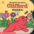 Clifford Barks! (Board book)