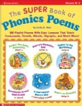The Super Book of Phonics Poems: 88 Playful Poems With Easy Lessons That Teach Consonants, Vowels, Blends, Diagra... (Paperback)