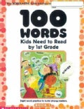 100 Words Kids Need to Read by 1st Grade: Sight Word Practice to Build Strong Readers (Paperback)