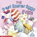 The Best Easter Eggs Ever! (Paperback)