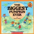 The Biggest Pumpkin Ever (Paperback)