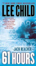 61 Hours: A Reacher Novel (Paperback)