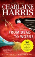 From Dead to Worse (Paperback)