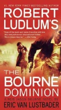 Robert Ludlum&#39;s The Bourne Dominion (Paperback)