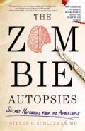 The Zombie Autopsies: Secret Notebooks From the Apocalypse (Paperback)