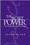 The Secret Power of Speaking God&#39;s Word (Hardcover)