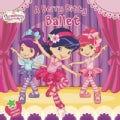 A Berry Bitty Ballet (Paperback)