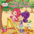 A Day at the Apple Orchard (Paperback)