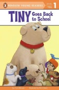 Tiny Goes Back to School (Paperback)