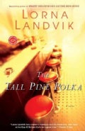 The Tall Pine Polka (Paperback)
