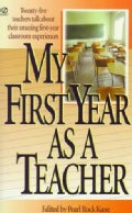 My First Year As a Teacher (Paperback)