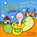 Chupie: The Binky That Returned Home (Hardcover)