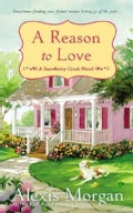 A Reason to Love: A Snowberry Creek Novel (Paperback)