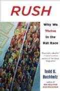 Rush: Why We Thrive in the Rat Race (Paperback)