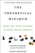 The Theoretical Minimum: What You Need to Know to Start Doing Physics (Paperback)