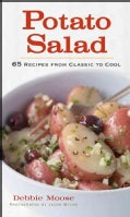 Potato Salad: 65 Recipes from Classic to Cool (Hardcover)