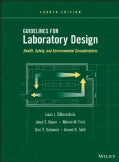 Guidelines for Laboratory Design: Health, Safety, and Environmental Considerations (Hardcover)
