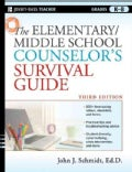 The Elementary / Middle School Counselor's Survival Guide (Paperback)