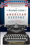 The Mindset Lists of American History: From Typewriters to Text Messages, What Ten Generations of Americans Think... (Hardcover)