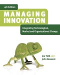 Managing Innovation: Integrating Technological, Market and Organizational Change (Paperback)