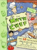 The Math Chef: Over 60 Math Activities and Recipes for Kids (Paperback)