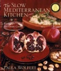 The Slow Mediterranean Kitchen: Recipes for the Passionate Cook (Hardcover)