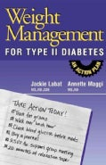 Weight Management for Type II Diabetes: An Action Plan (Paperback)