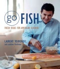 Go Fish: Fresh Ideas for American Seafood (Hardcover)