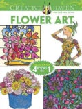 Creative Haven Flower Art: Deluxe Edition 4 Books in 1 (Paperback)