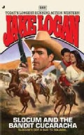 Slocum and the Bandit Cucaracha (Paperback)