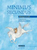 Minimus Secundus: Moving on in Latin (Paperback)