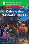 Celebrating Massachusetts: 50 States to Celebrate (Paperback)