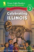 Celebrating Illinois: 50 States to Celebrate (Paperback)
