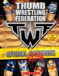 Thumb Wrestling Federation: Official Thumbbook (Paperback)