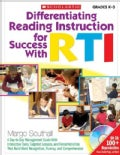 Differentiating Reading Instruction for Success With RTI: Grades K-3