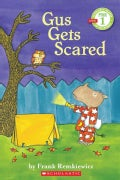 Gus Gets Scared (Paperback)