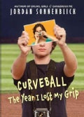 Curveball: The Year I Lost My Grip (Paperback)
