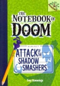 Attack of the Shadow Smashers: A Branches Book (Hardcover)