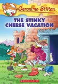 The Stinky Cheese Vacation (Paperback)