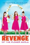 Revenge of the Flower Girls (Hardcover)