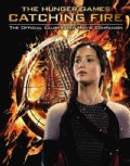 The Hunger Games: Catching Fire: The Official Illustrated Movie Companion (Paperback)