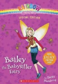 Bailey the Babysitter Fairy (Paperback)