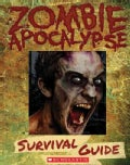 Zombie Apocalypse Survival Guide (Hardcover)