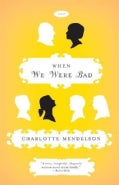 When We Were Bad (Paperback)
