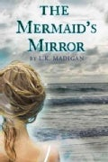 The Mermaid&#39;s Mirror (Hardcover)