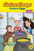 Curious George Colors Eggs (Hardcover)