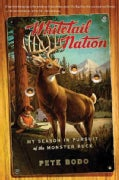 Whitetail Nation: My Season in Pursuit of the Monster Buck (Paperback)