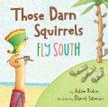 Those Darn Squirrels Fly South (Hardcover)