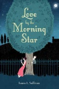 Love by the Morning Star (Hardcover)